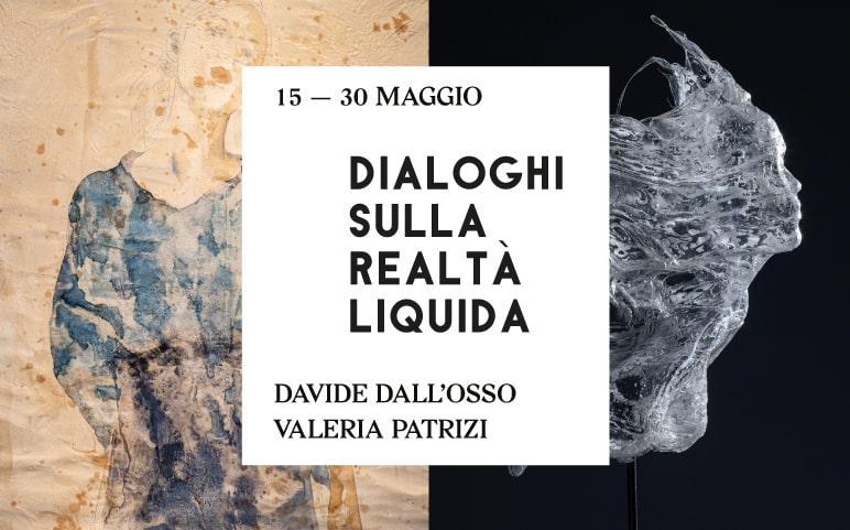 DAVIDE DALL'OSSO, VALERIA PATRIZI - DIALOGHI SULLA REALTÀ LIQUIDA  Galp Como